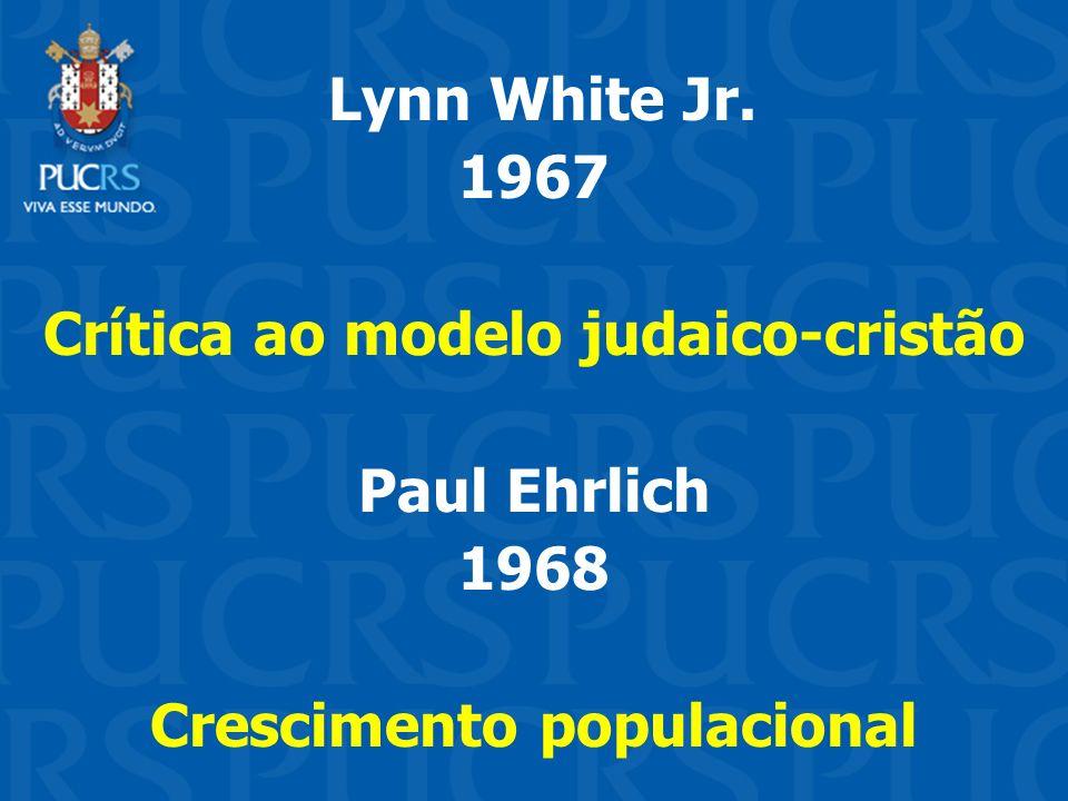 Crítica ao modelo judaico-cristão Crescimento populacional