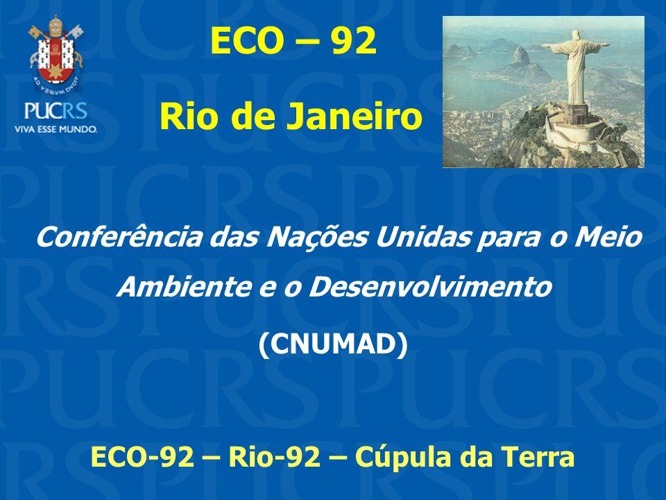 Conferência das Nações Unidas para o Meio Ambiente e o Desenvolvimento