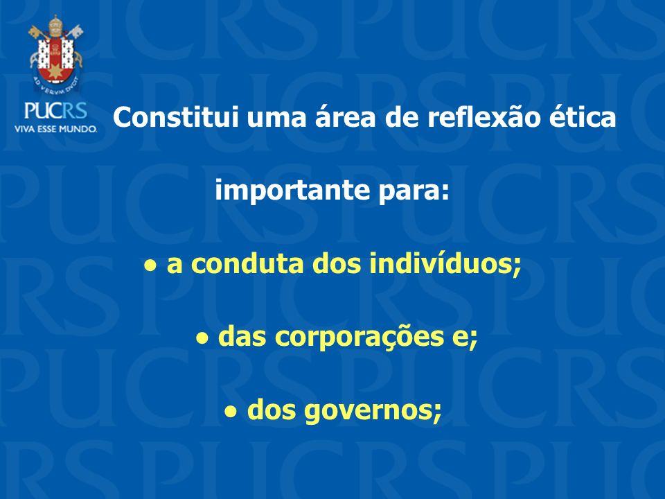 ● a conduta dos indivíduos;