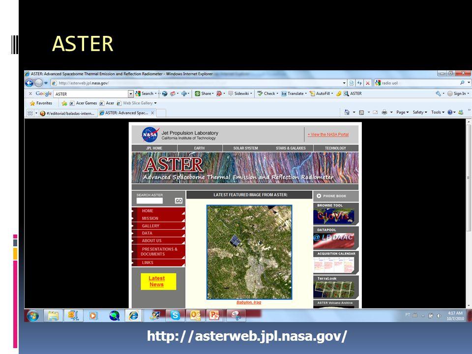 ASTER http://asterweb.jpl.nasa.gov/