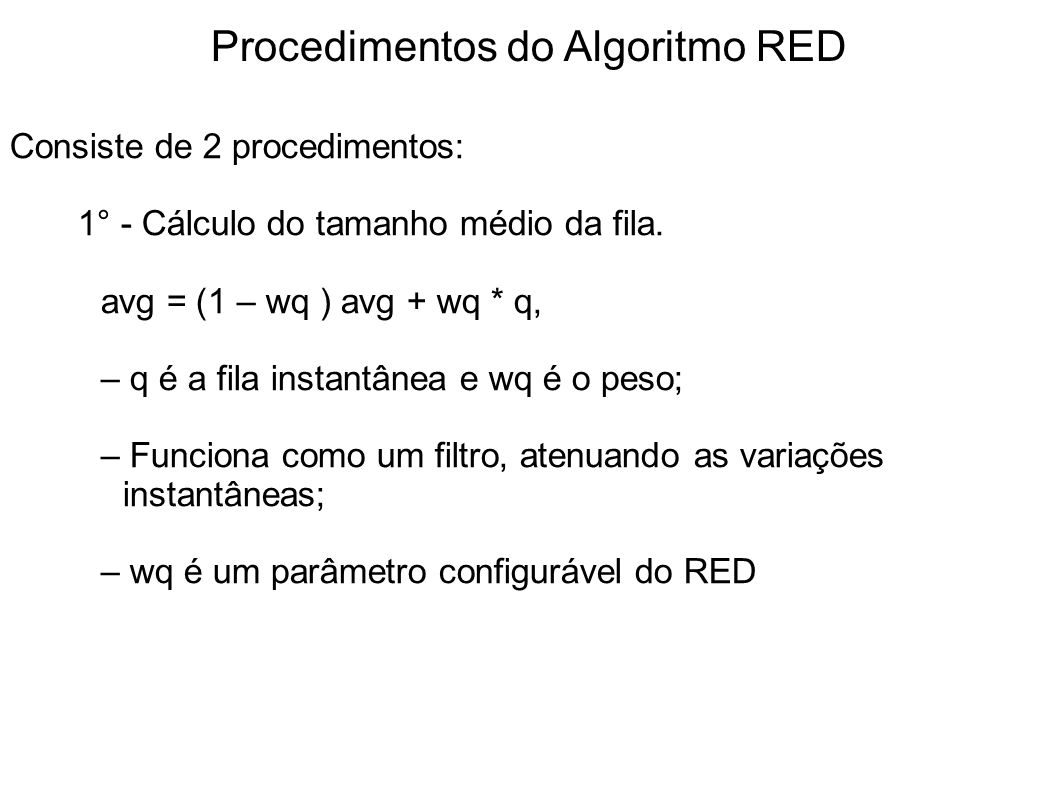 Procedimentos do Algoritmo RED