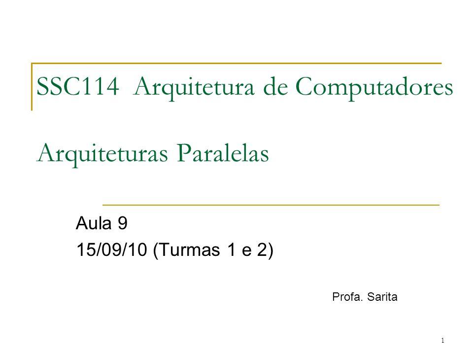 SSC114 Arquitetura de Computadores Arquiteturas Paralelas