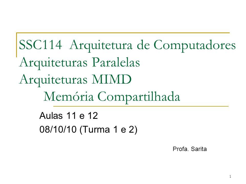 Aulas 11 e 12 08/10/10 (Turma 1 e 2) Profa. Sarita