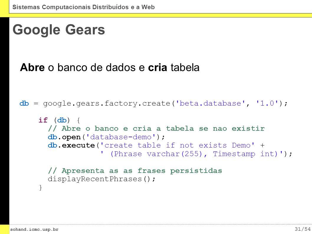 Google Gears Abre o banco de dados e cria tabela
