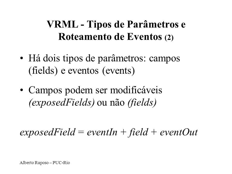VRML - Tipos de Parâmetros e Roteamento de Eventos (2)