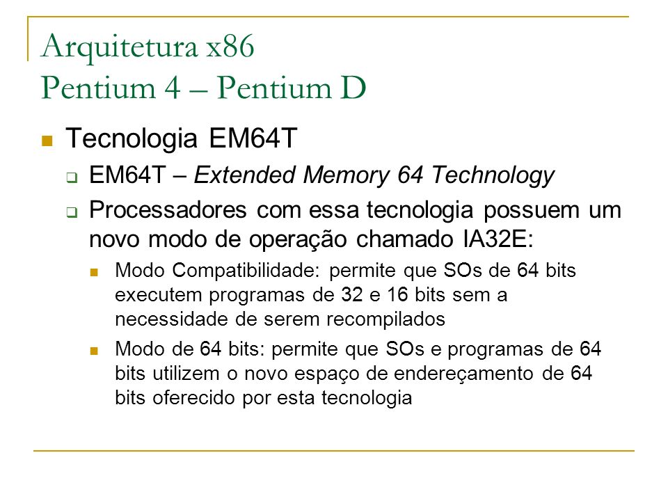 Arquitetura x86 Pentium 4 – Pentium D