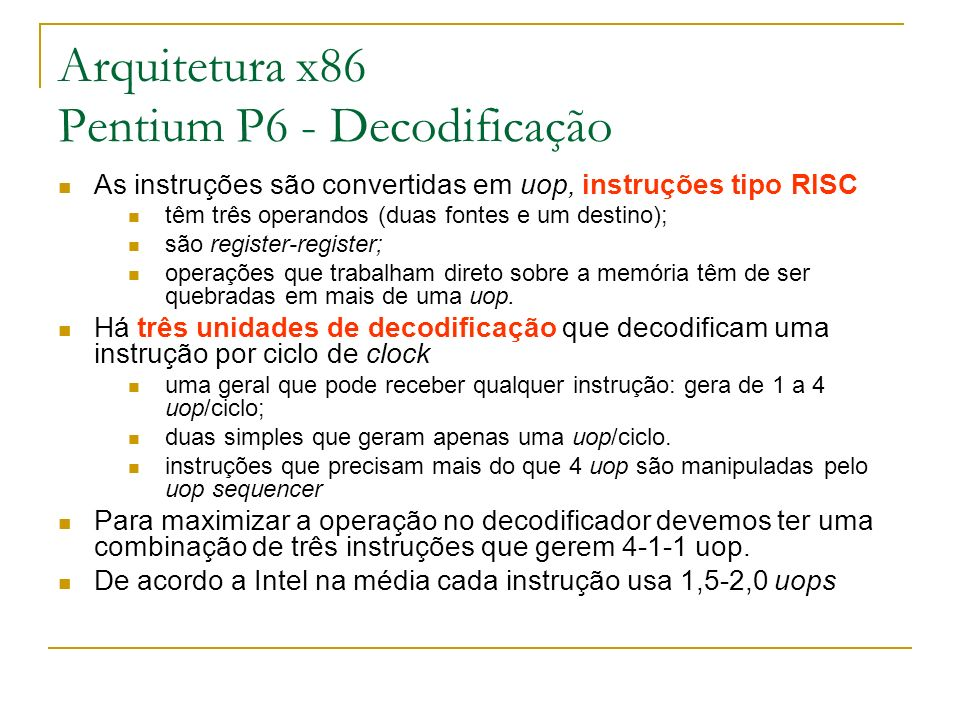 Arquitetura x86 Pentium P6 - Decodificação