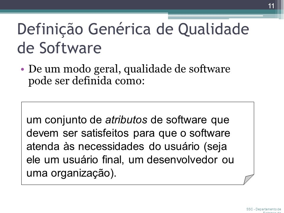 Definição Genérica de Qualidade de Software