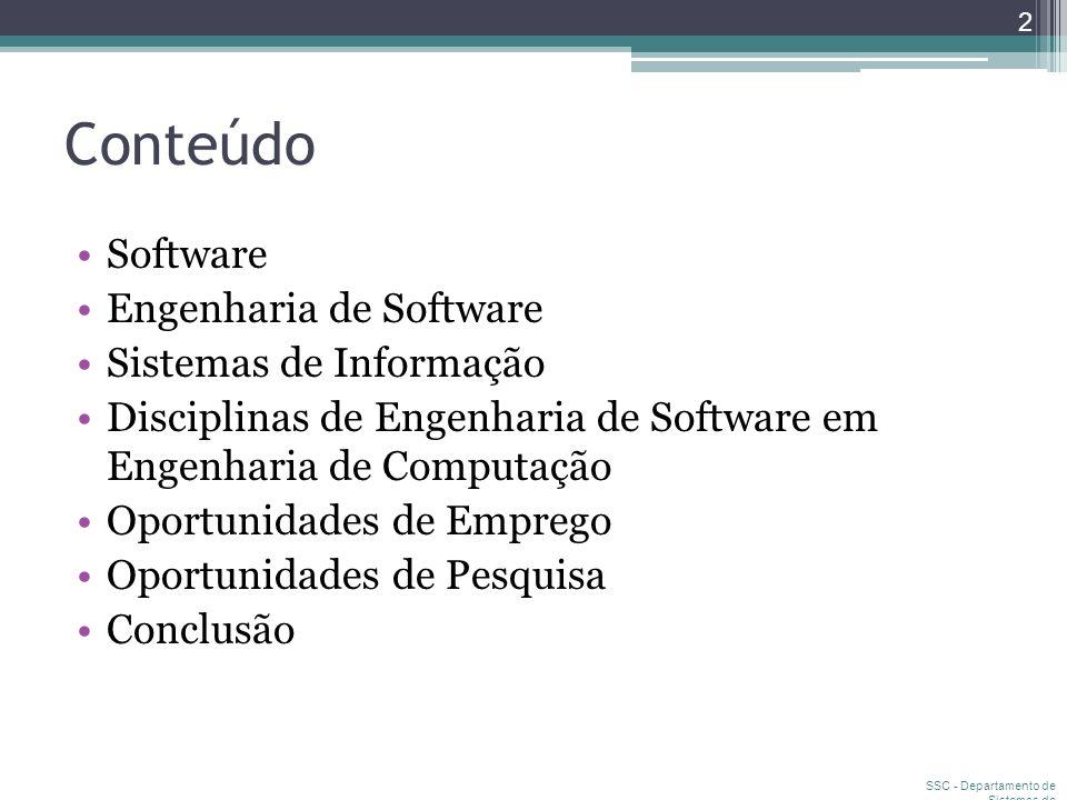 Conteúdo Software Engenharia de Software Sistemas de Informação
