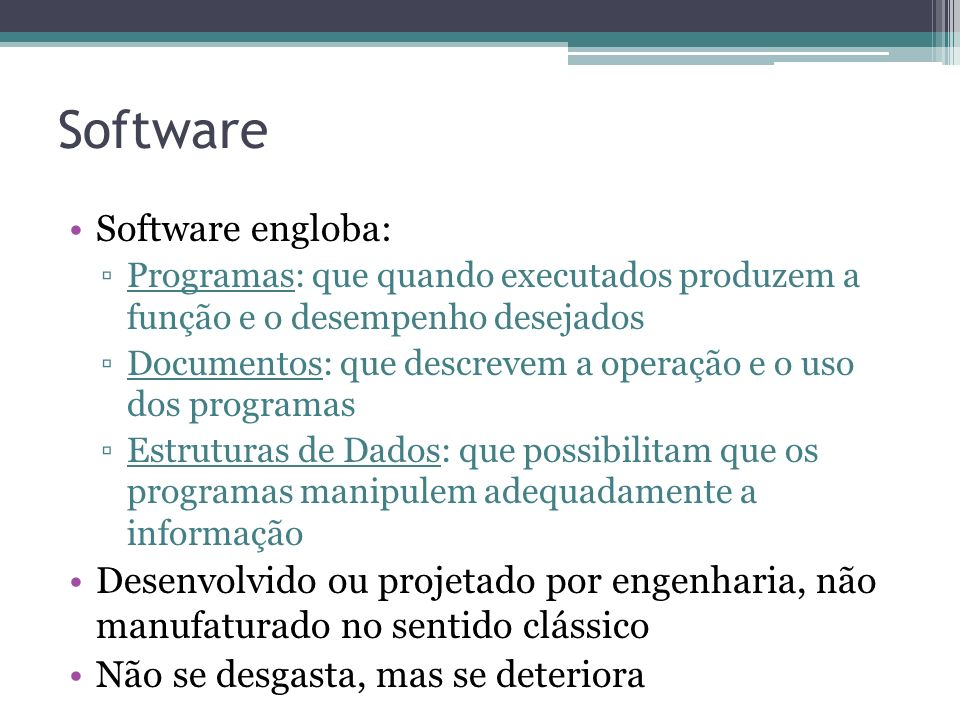 Software Software engloba: