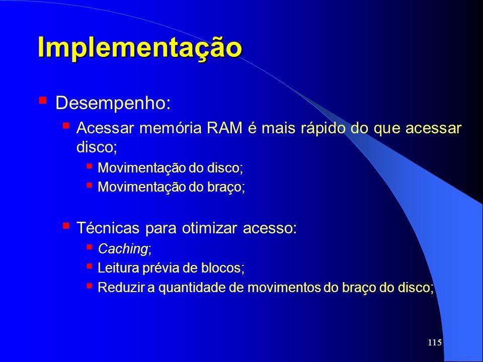 Implementação Desempenho: