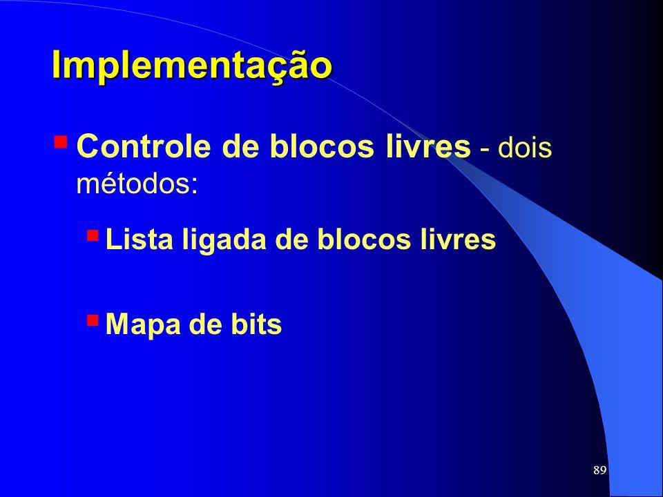 Implementação Controle de blocos livres - dois métodos: