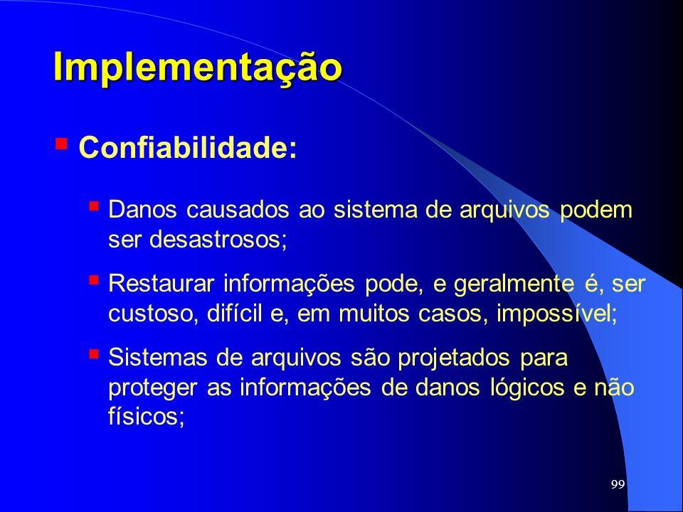 Implementação Confiabilidade: