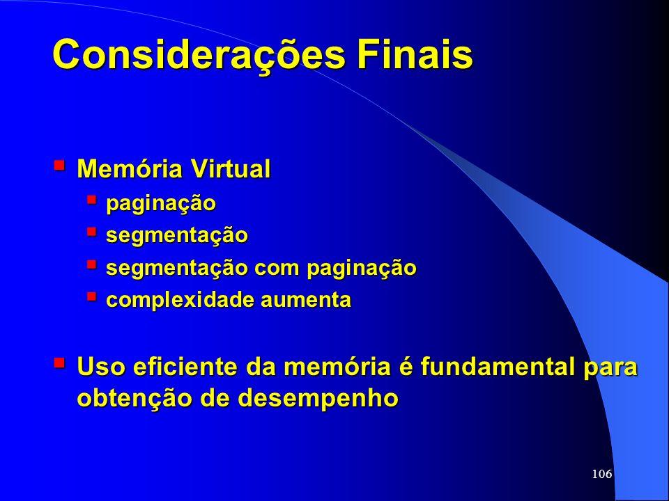 Considerações Finais Memória Virtual