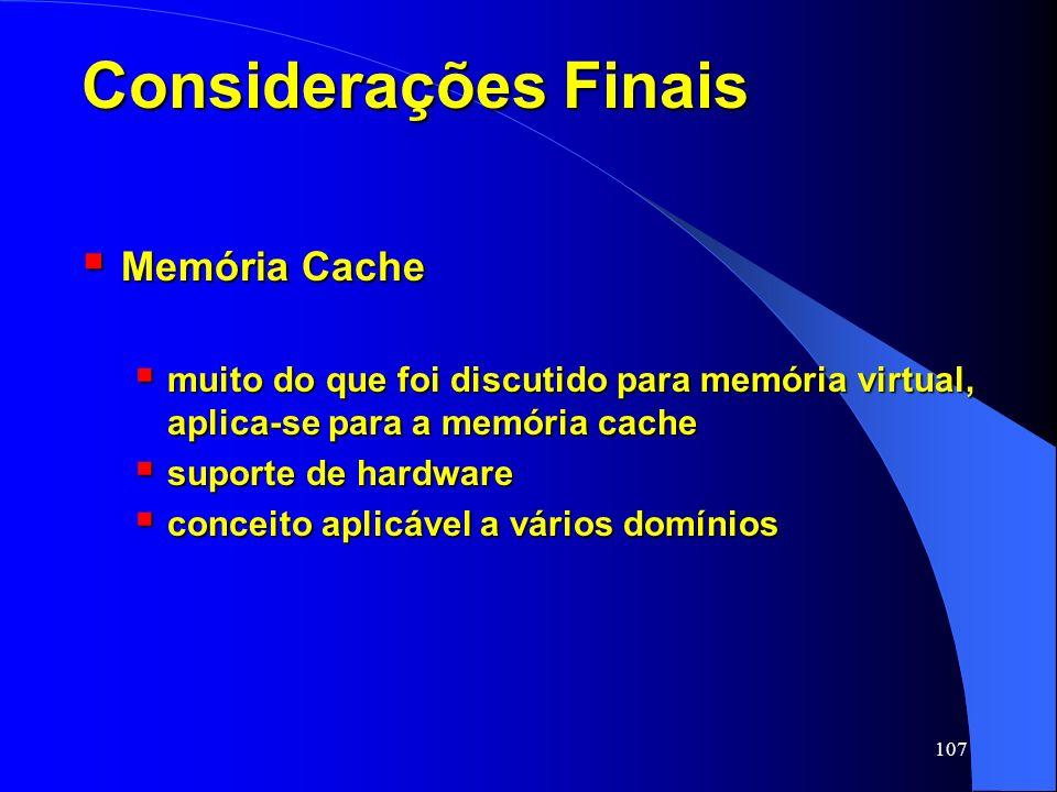 Considerações Finais Memória Cache