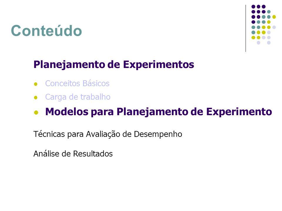 Conteúdo Planejamento de Experimentos
