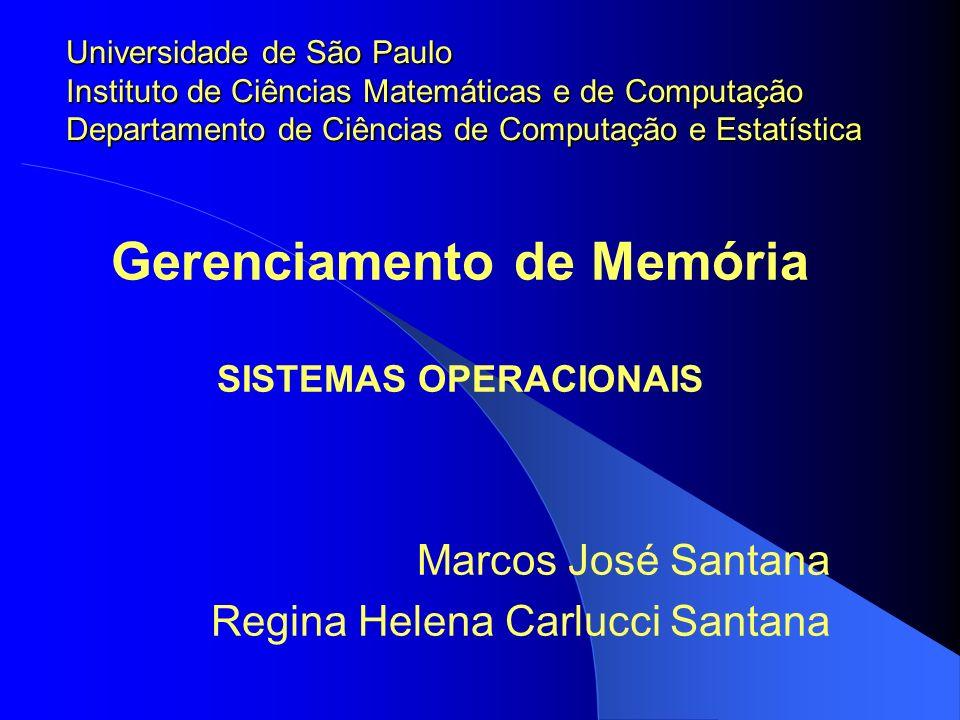 Gerenciamento de Memória SISTEMAS OPERACIONAIS