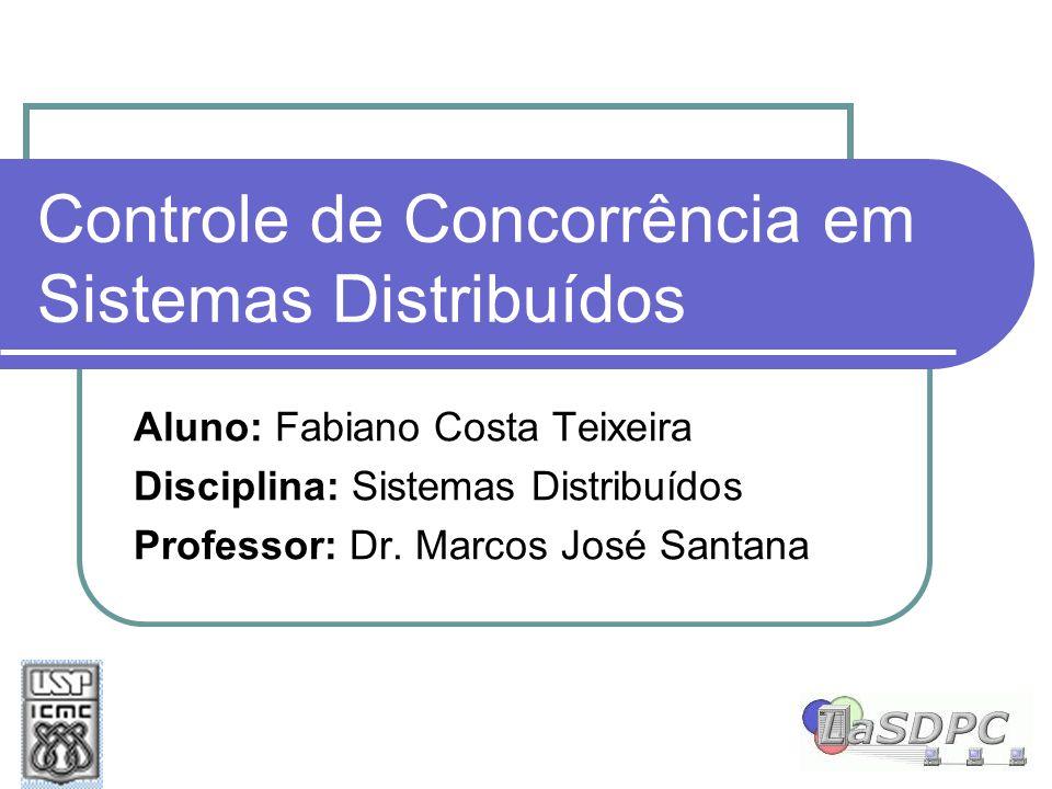 Controle de Concorrência em Sistemas Distribuídos
