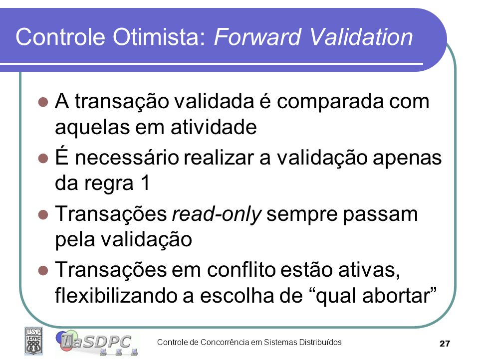 Controle Otimista: Forward Validation