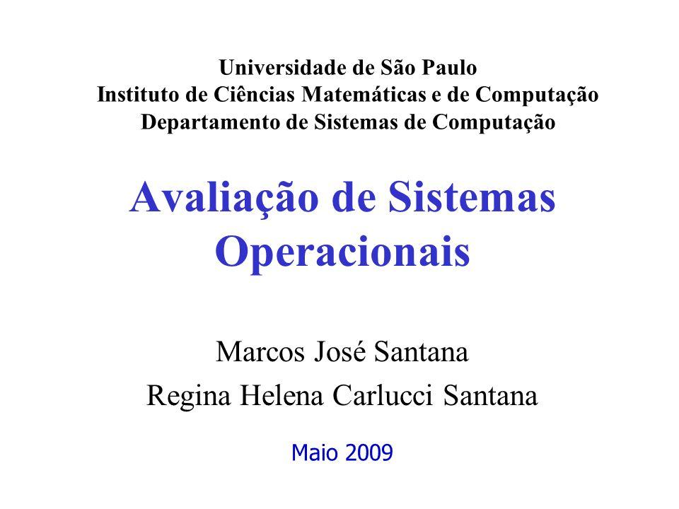 Avaliação de Sistemas Operacionais