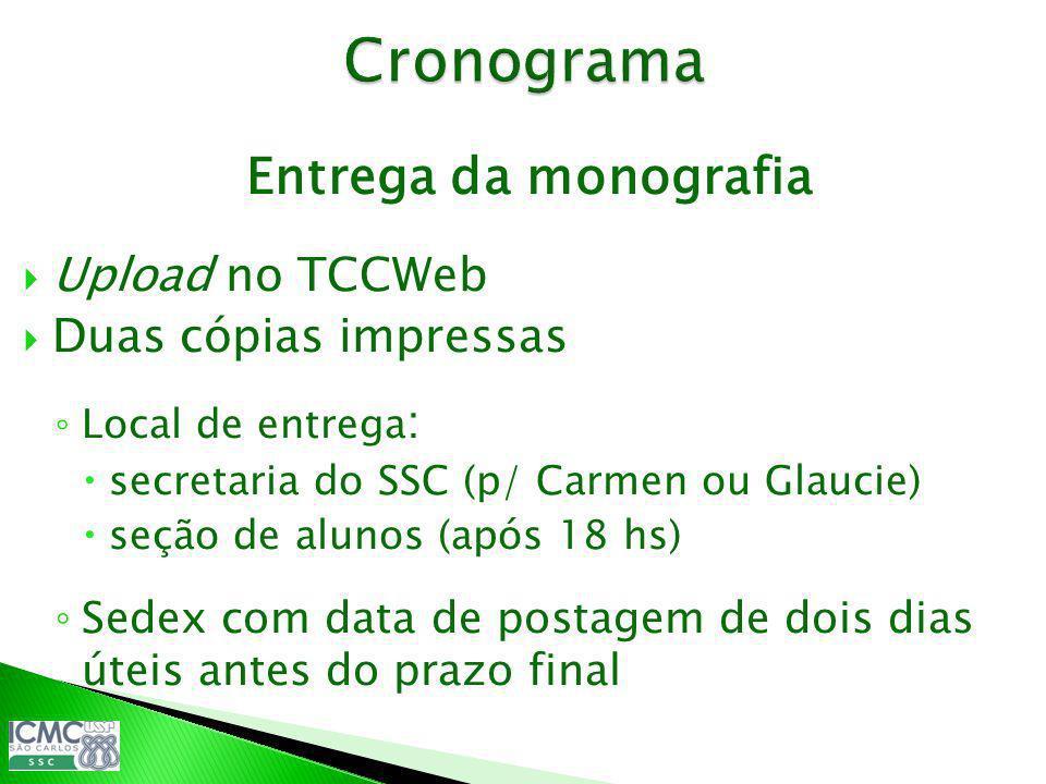 Cronograma Entrega da monografia Upload no TCCWeb