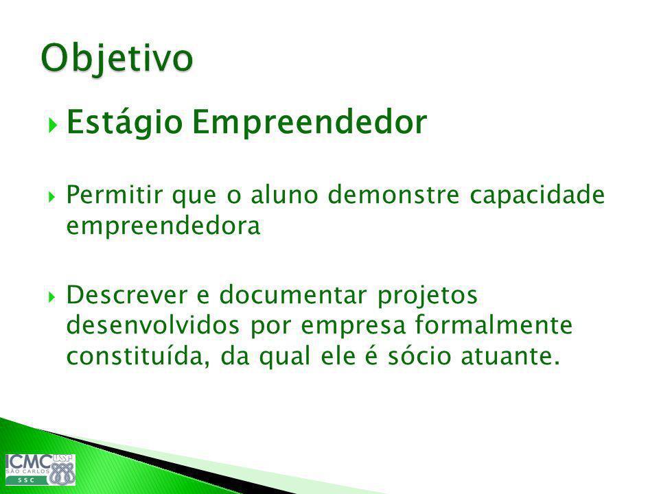 Objetivo Estágio Empreendedor