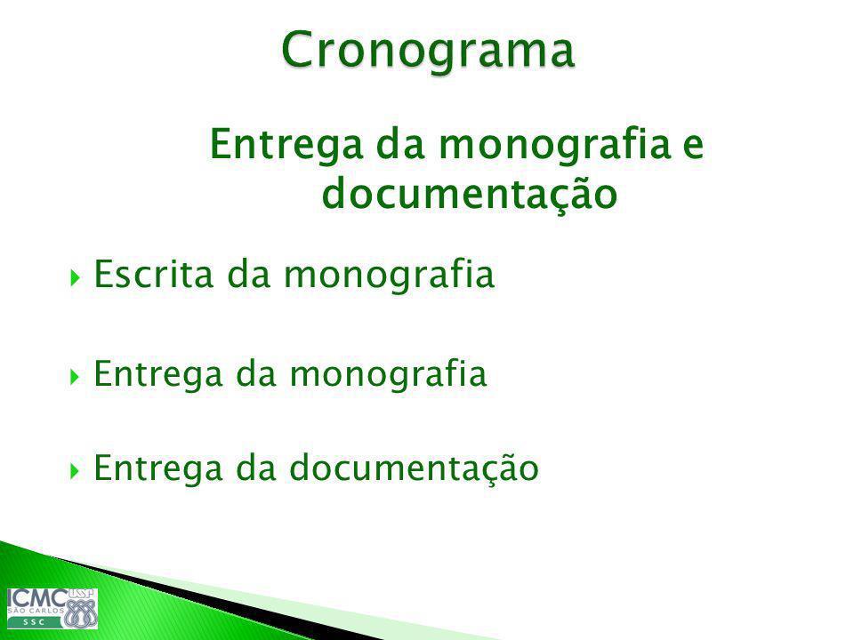 Entrega da monografia e documentação