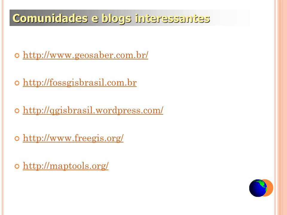 Comunidades e blogs interessantes