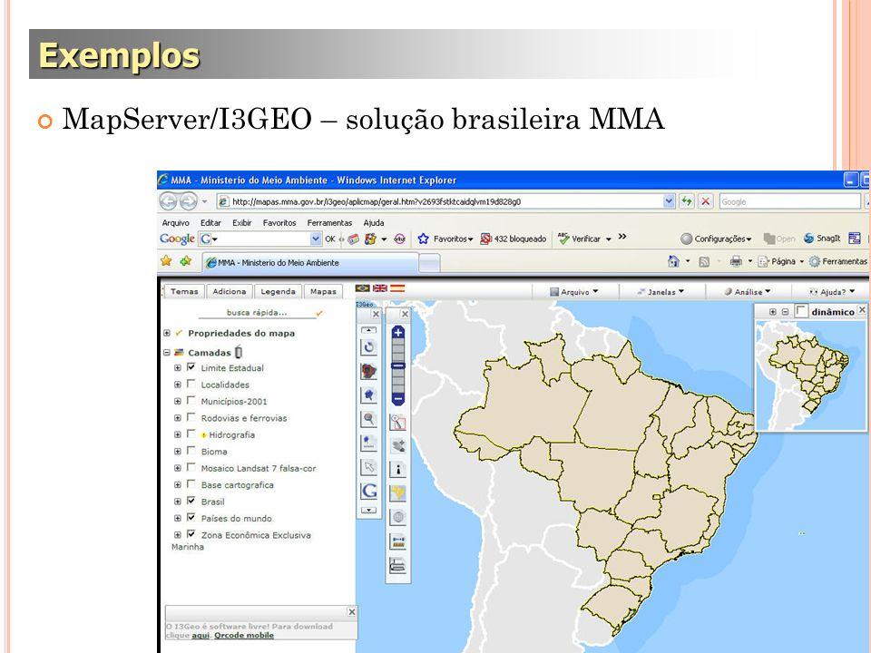 Exemplos MapServer/I3GEO – solução brasileira MMA