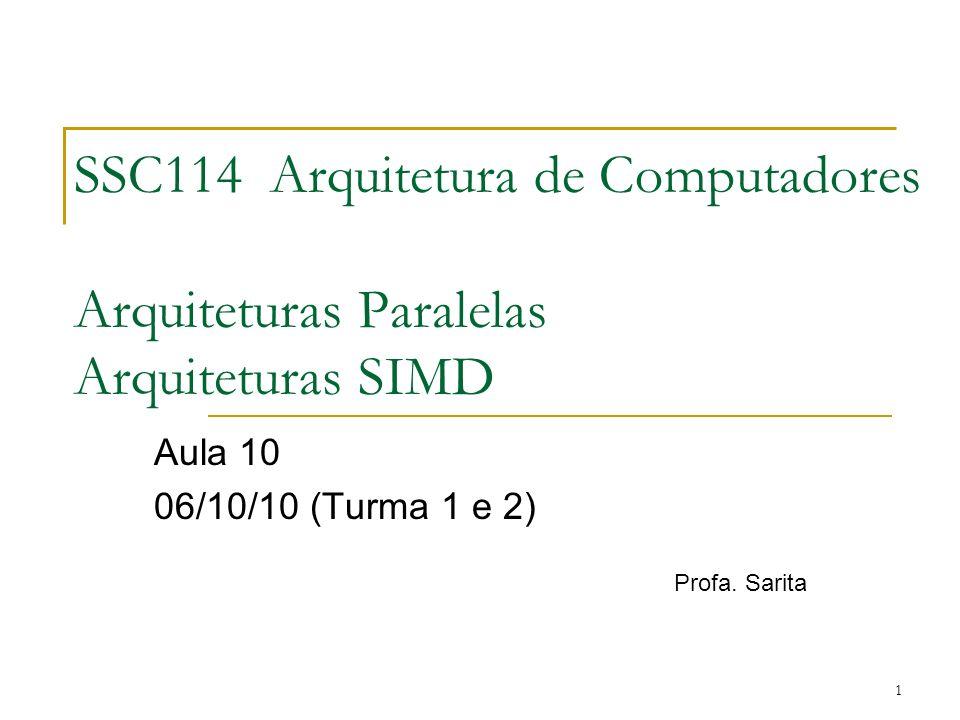 Aula 10 06/10/10 (Turma 1 e 2) Profa. Sarita
