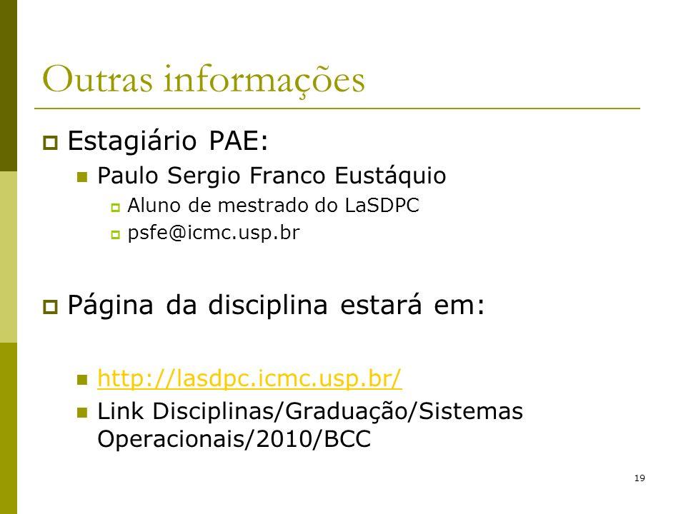 Outras informações Estagiário PAE: Página da disciplina estará em:
