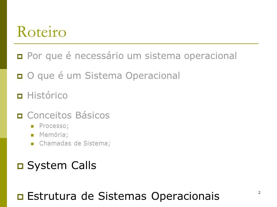 Roteiro System Calls Estrutura de Sistemas Operacionais