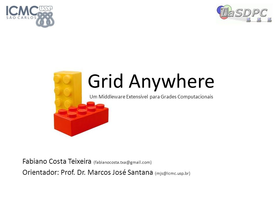 Grid Anywhere Um Middleware Extensível para Grades Computacionais
