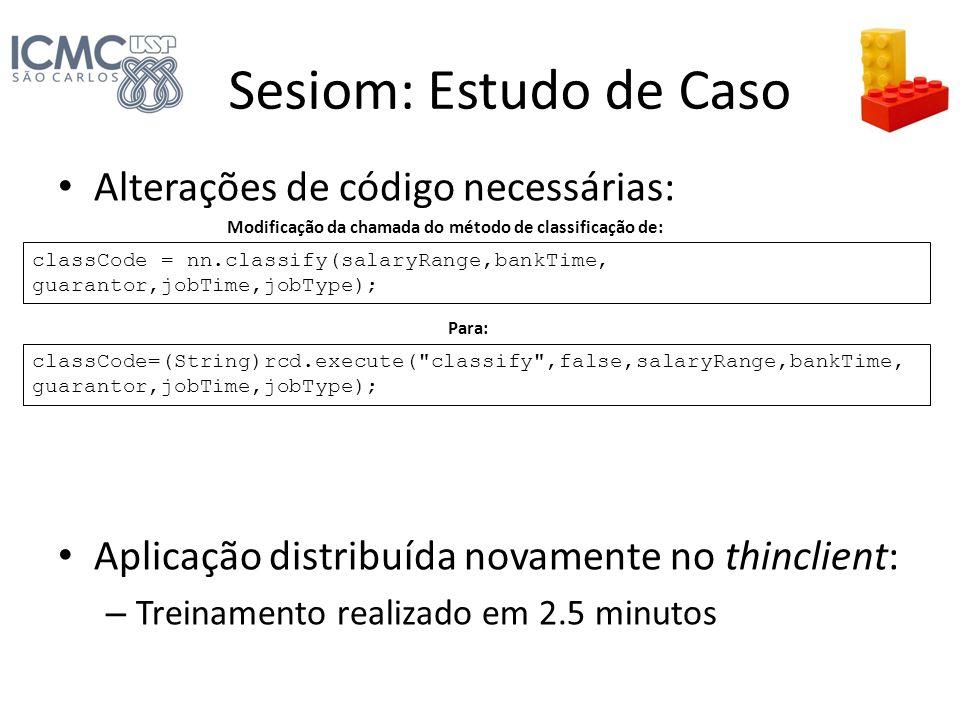 Sesiom: Estudo de Caso Alterações de código necessárias: