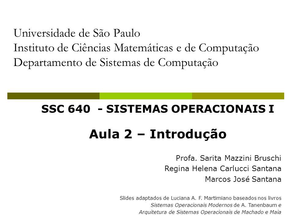 SSC 640 - SISTEMAS OPERACIONAIS I