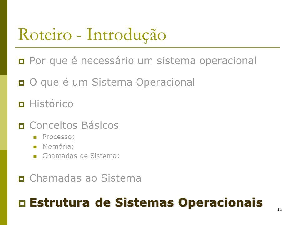 Roteiro - Introdução Estrutura de Sistemas Operacionais