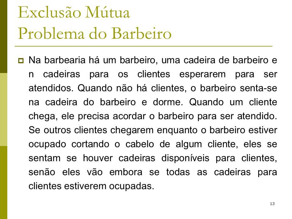 Exclusão Mútua Problema do Barbeiro