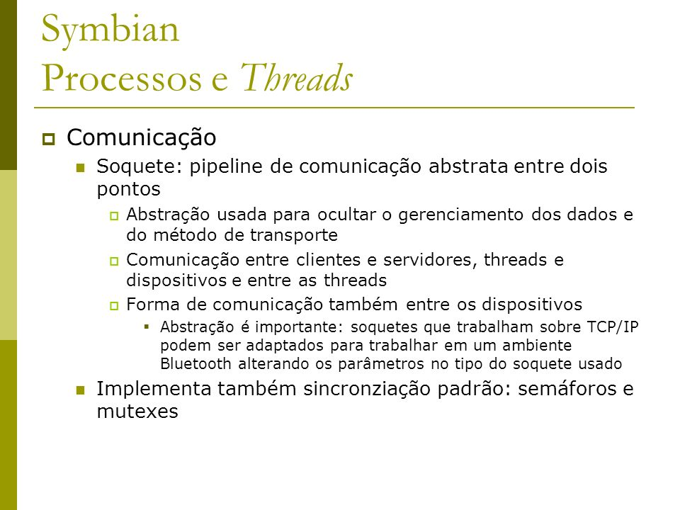 Symbian Processos e Threads