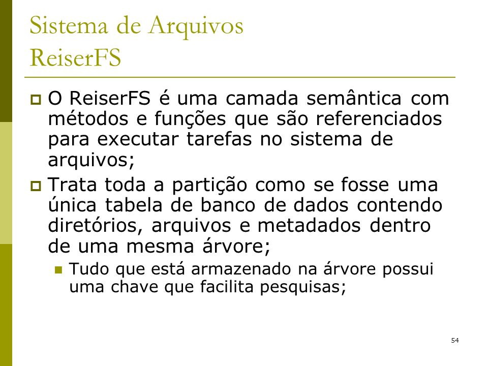 Sistema de Arquivos ReiserFS