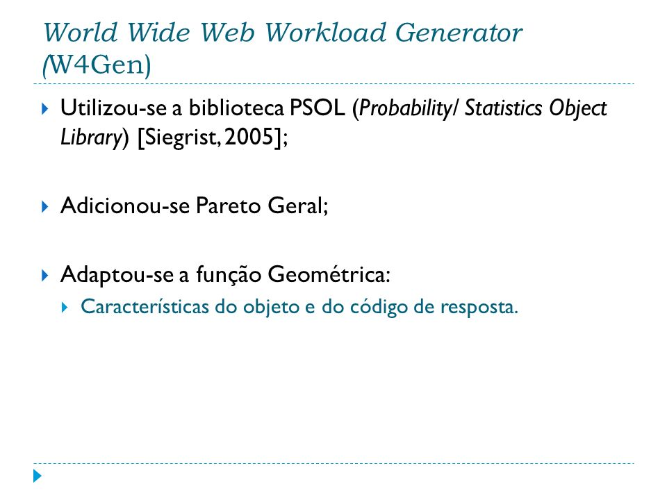 World Wide Web Workload Generator (W4Gen)