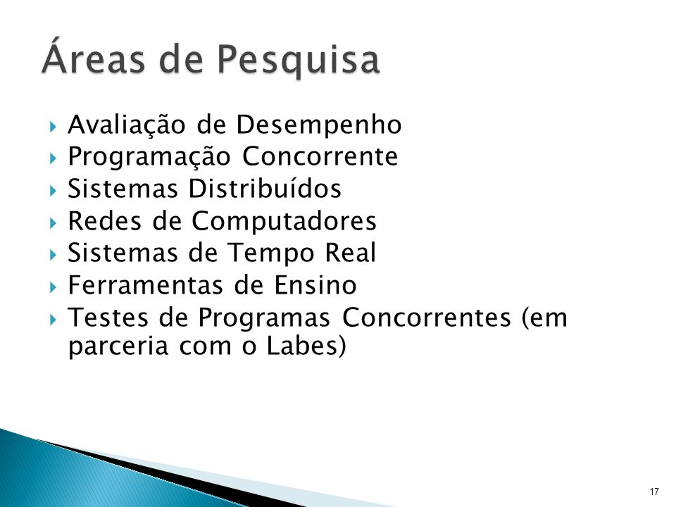 Áreas de Pesquisa Avaliação de Desempenho Programação Concorrente