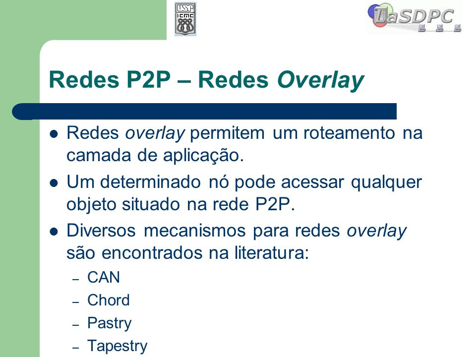Redes P2P – Redes Overlay