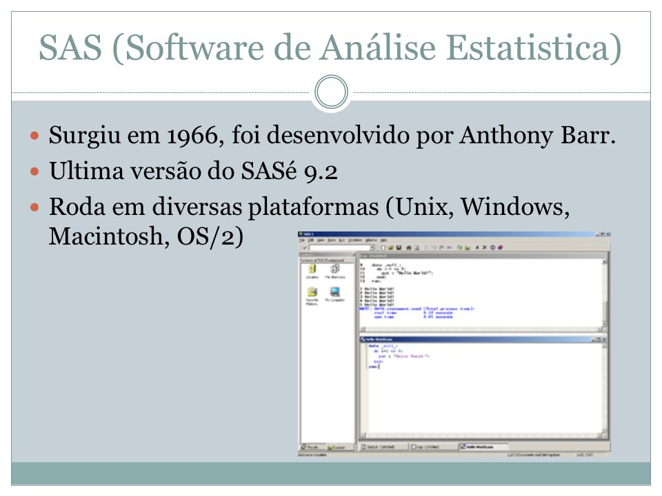SAS (Software de Análise Estatistica)