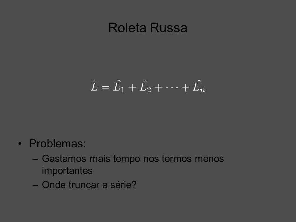 Roleta Russa Problemas: