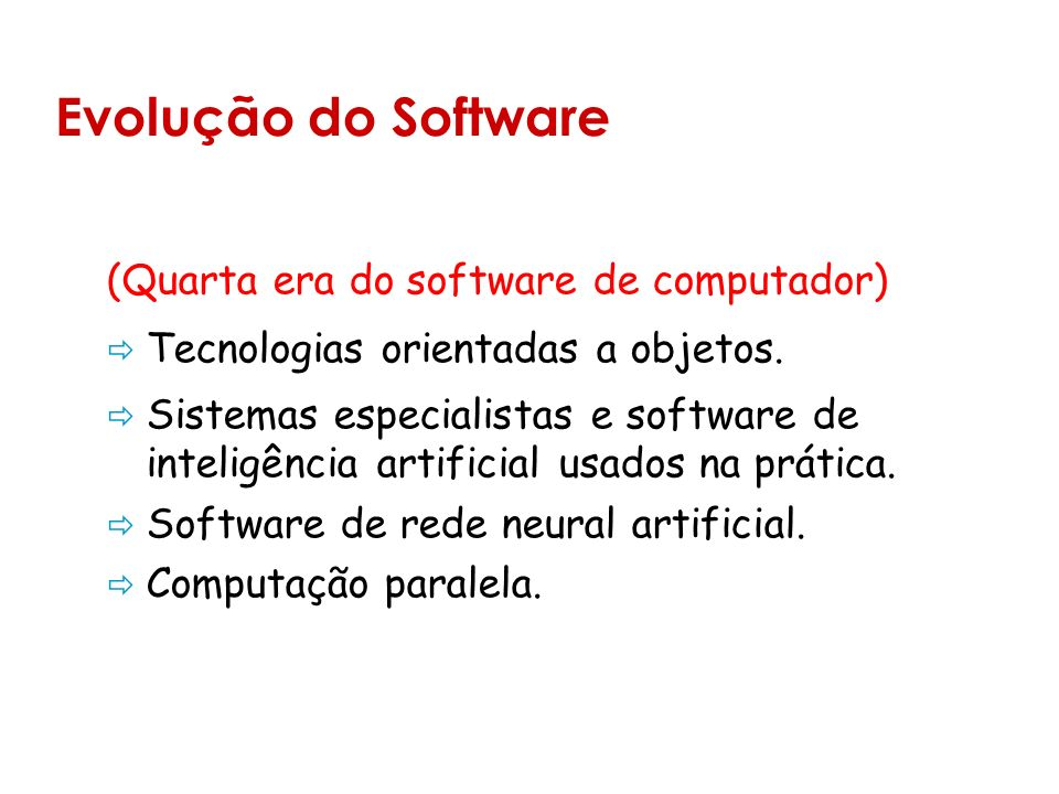 Evolução do Software (Quarta era do software de computador)