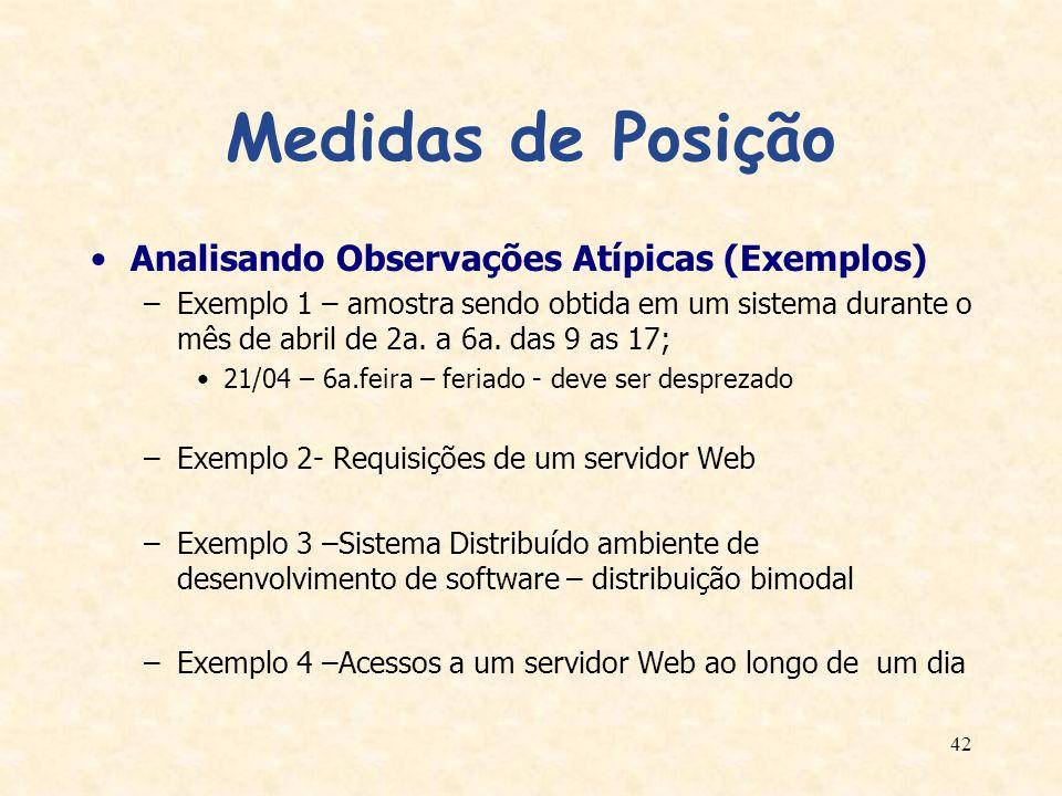 Medidas de Posição Analisando Observações Atípicas (Exemplos)