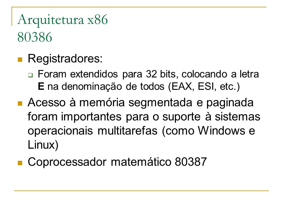 Arquitetura x86 80386 Registradores: