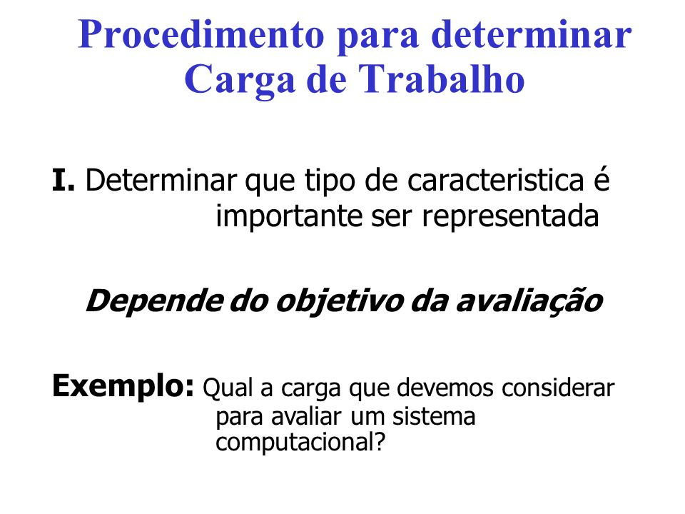 Procedimento para determinar Carga de Trabalho