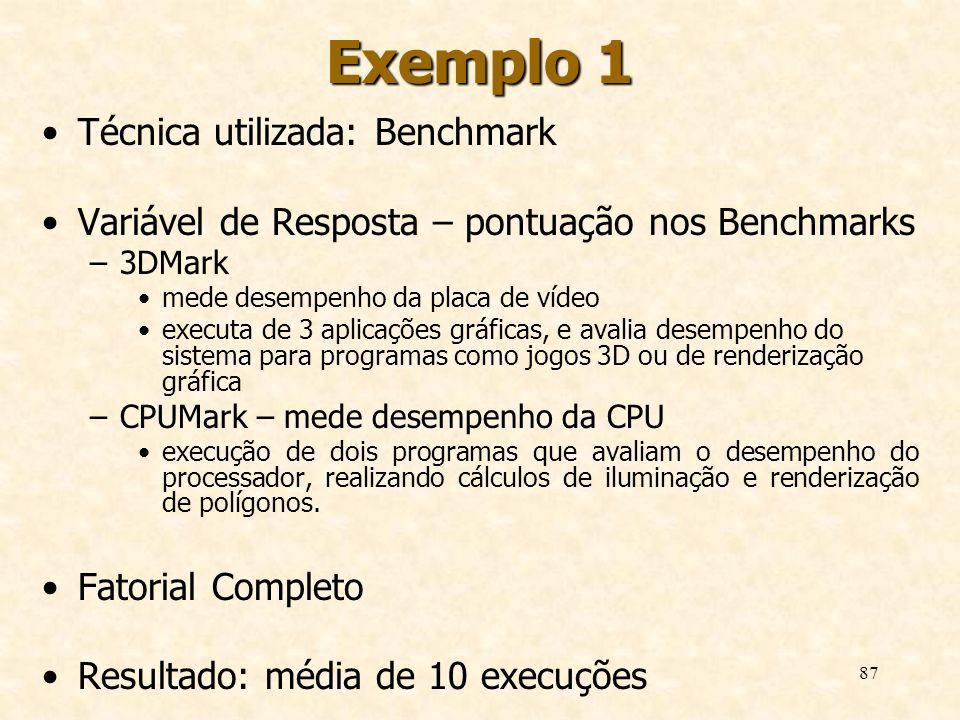 Exemplo 1 Técnica utilizada: Benchmark