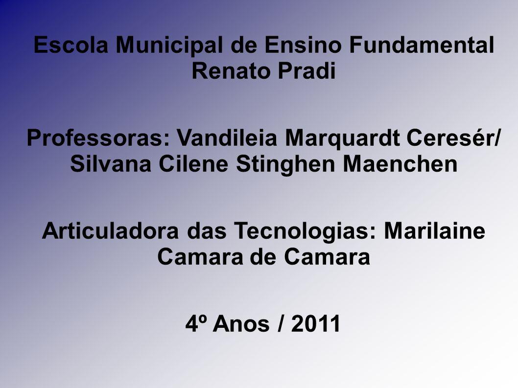 Escola Municipal de Ensino Fundamental Renato Pradi